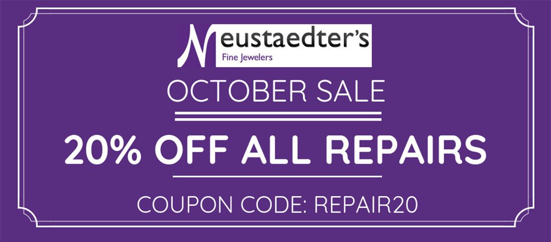 Enjoy 20% Off Neustaedter's Fine Jewelry Repair Through October